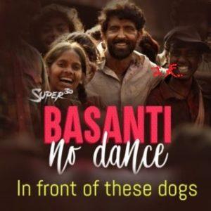 Basanti No Dance - Super30