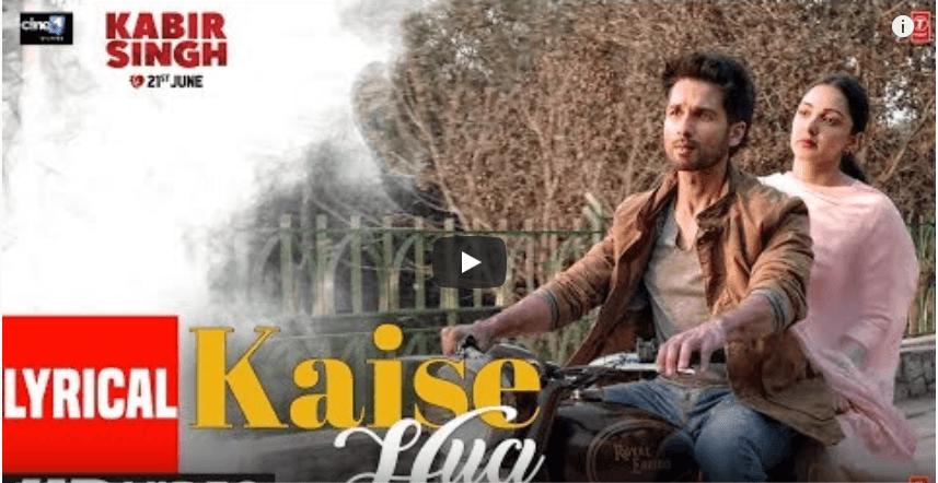 Kaise Hua - Kabir Singh