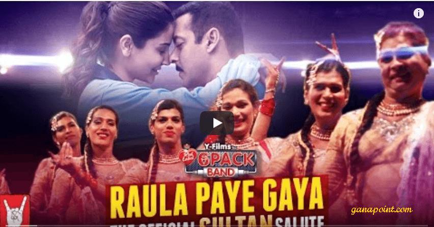 Raula Paye Gaya - Sultan