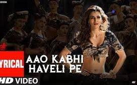 Aao Kabhi Haveli Pe Lyrics from Stree