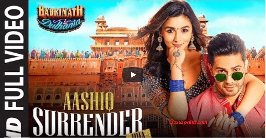 Aashiq Surrender Hua - Badrinath Ki Dulhania