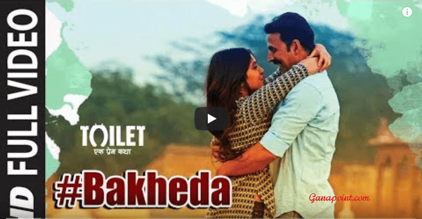 Bakheda - Toilet Ek Prem Katha