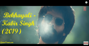 Bekhayali - Kabir Singh (2019)