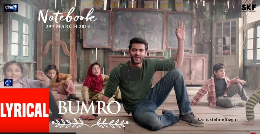 Bumro Song Lyrics - Nootebook