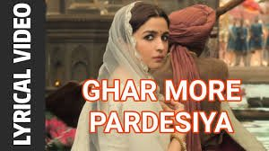 Ghar More Pardesiya 2019