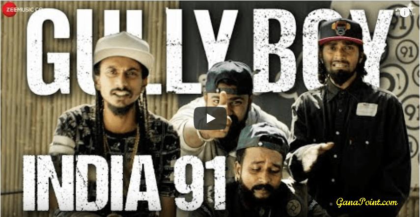 India 91 - Gully Boy