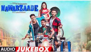 Nawabzaade movie