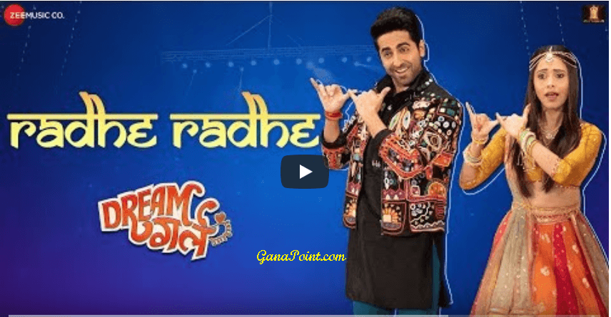 Radhe Radhe (Dream Girl) Mp3 Song