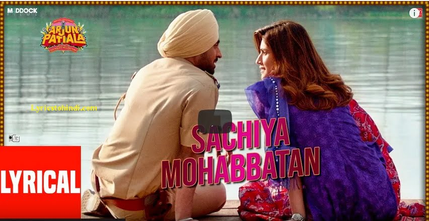 Sachiya Mohabbatan Song Lyrics