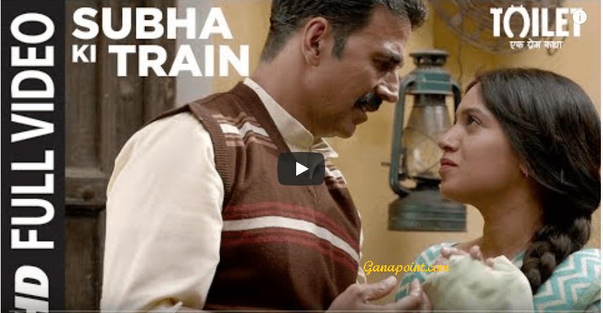 Subha Ki Train - Toilet Ek Prem Katha