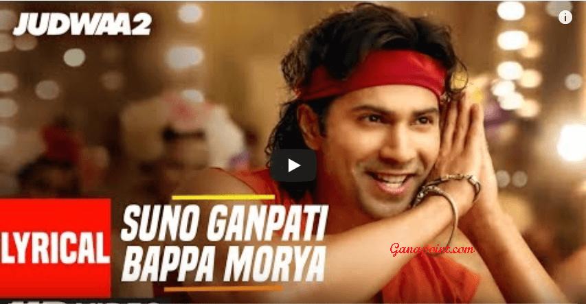 Suno Ganpati Bappa Morya - Judwaa 2