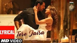 Tere Jaisa Lyrics from Satyameva Jayate