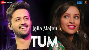 Tum Lyrics from Laila Majnu 2014