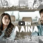 Yeh Aaina - Kabir Singh (2019)