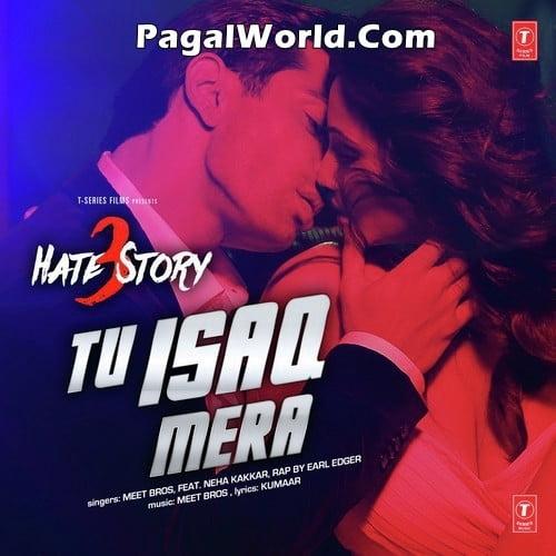 Tu-Isaq-Mera-Hate-Story-3-Neha-Kakkar