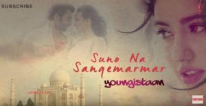 Suno Na Sangemarmar - Youngistaan