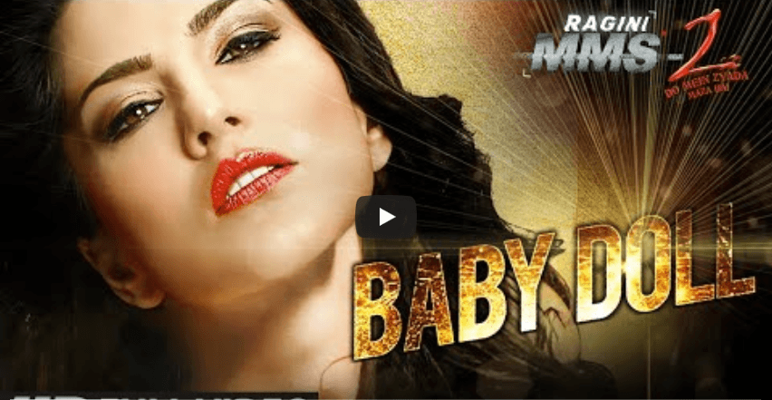 Baby Doll - Ragini MMS 2