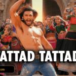 Tattad Tattad -Ram-Leela