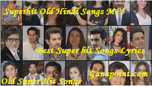 Best Super hit Songs Lyrics