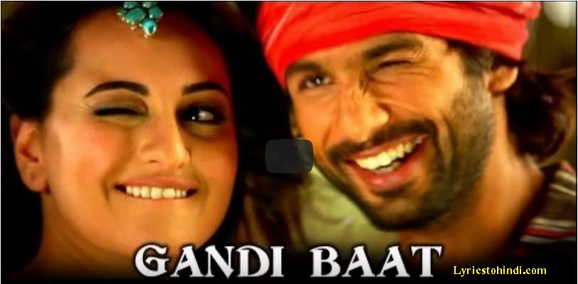 Gandi Baat Song Lyrics