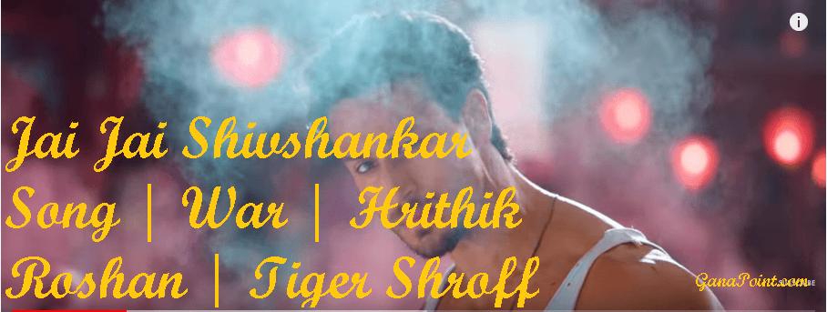 Jai Jai Shivshankar Song