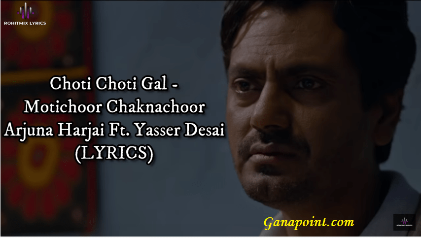 Choti Choti Gal