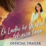 ELKDTAL(Ek Ladki Ko Dekha Toh Aisa Laga) movie