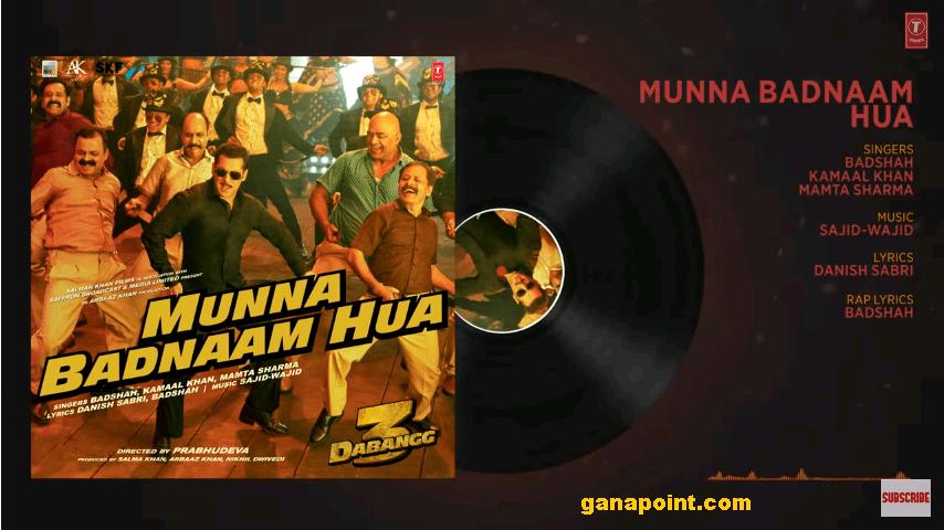 Munna Badnaam Hua -Dabanggg 3