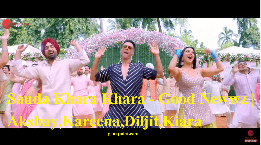 Sauda-Khara-Khara-Lyrics-Good-Newwz2019