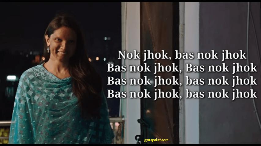 Nok Jhok Lyrics - Chhapaak (2020),Nok Jhok Lyrics