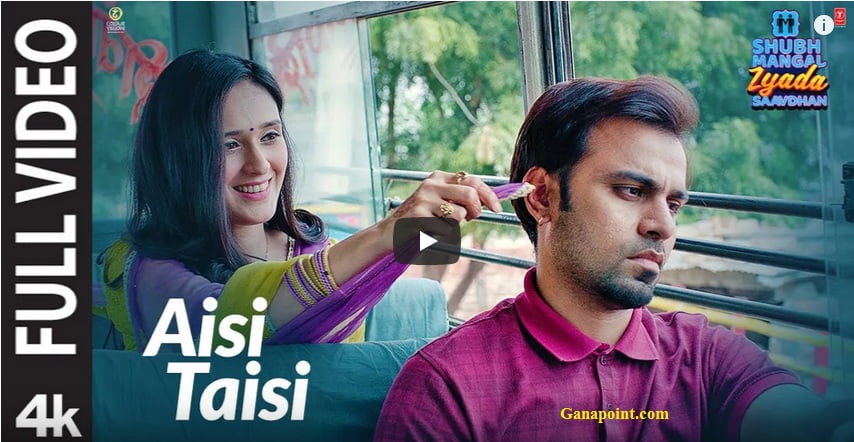 Aisi Taisi Song Lyrics