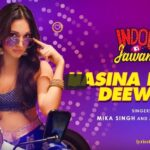 Hasina Pagal Deewani lyrics- Indoo Ki Jawani