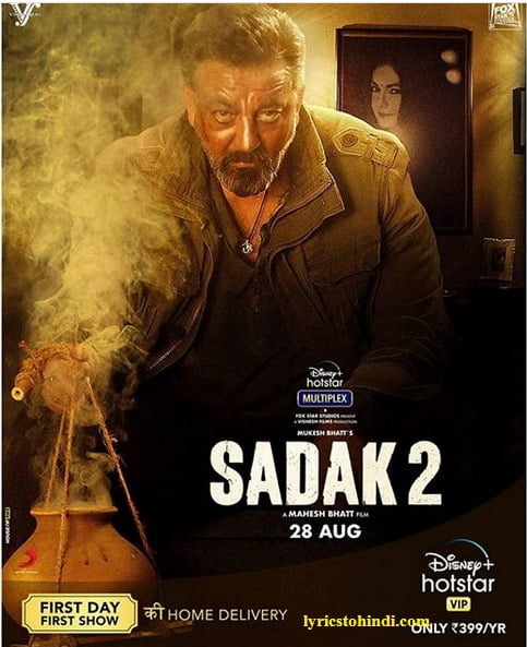 Sadak 2 Movie All Song Lyrics