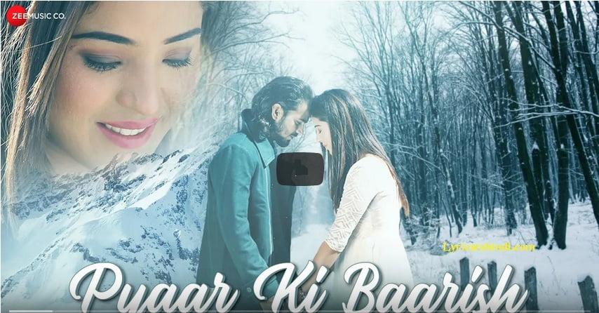 Pyaar Ki Baarish Lyrics - Sachin Kankerwal