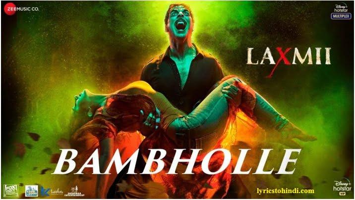 Bam Bhole lyrics - Laxmii : Viruss
