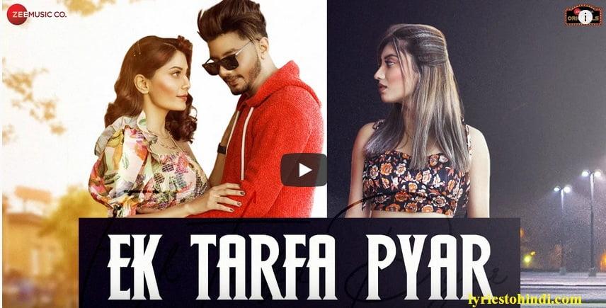 Ek Tarfa Pyar lyrics - Srishti Bhandari