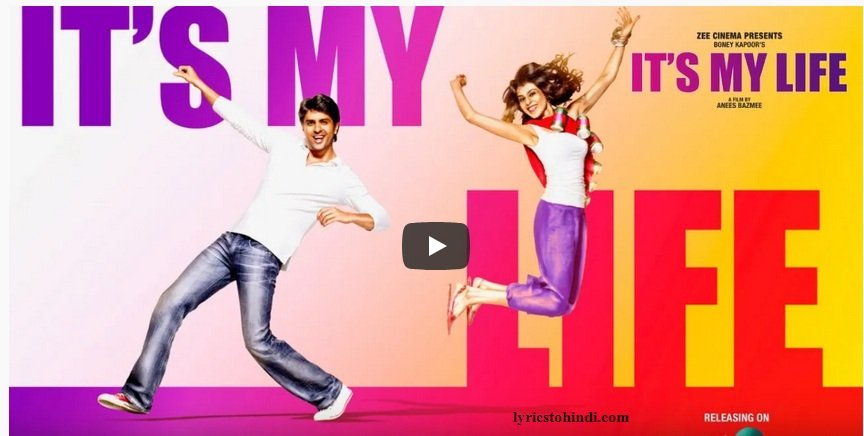 It's My Life lyrics - Mika Singh