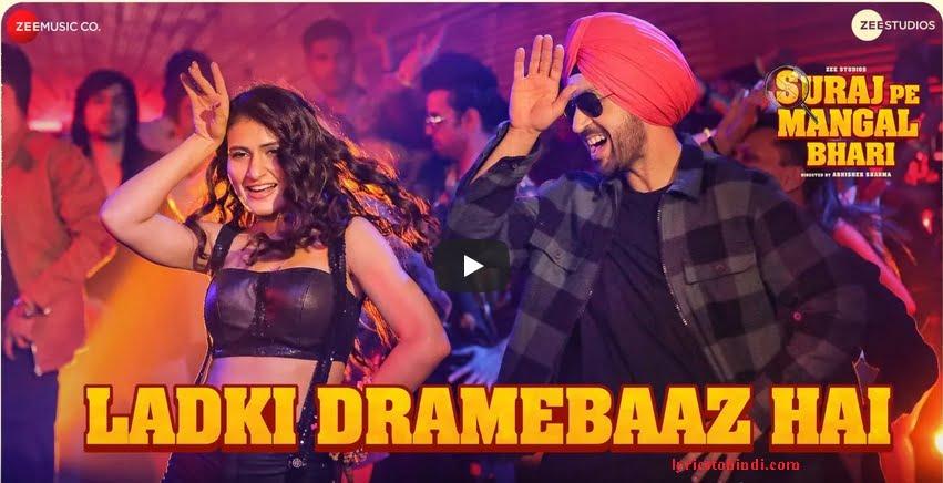 Ladki Dramebaaz Hai lyrics -Mohsin Shaikh & Jyotica Tangri,