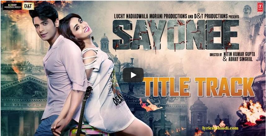 Sayonee lyrics - Arijit Singh & Jyoti Nooran