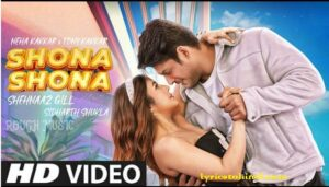 Shona Shona Lyrics - Neha kakkar & Tony Kakkar