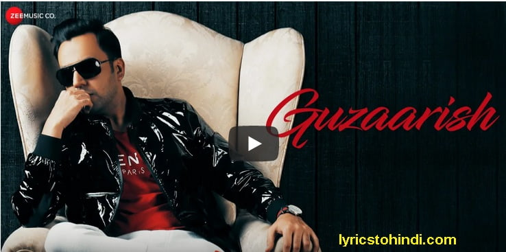 Guzaarish lyrics - Arslan Baig