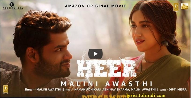 Heer Lyrics – Durgamati | Malini Awasthi