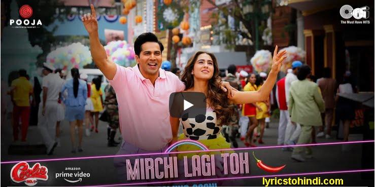 Mirchi Lagi Toh Lyrics -Coolie No1.:Varun Dhawan:Kumar Sanu