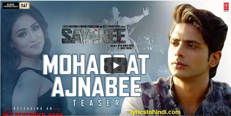 Mohabbat Ajnabee lyrics - Sachet Tandon & Sukriti Kakar