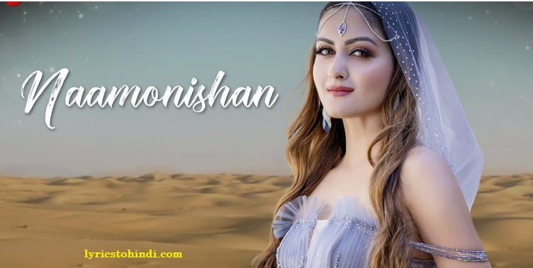 Naamonishan lyrics -Jyotica Tangri