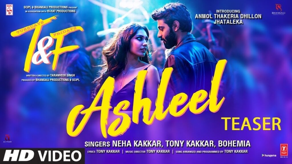 Ashleel song lyrics - Neha Kakkar & Tony Kakkar