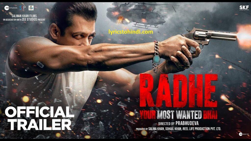Radhe Movie song lyrics, Radhe Movie all Song Lyrics, Radhe Movie song,Radhe Movie lyrics, Radhe Movie all lyrics, Radhe Movie all song lyrics of salman khan, Radhe Movie all song lyrics in hindi,
