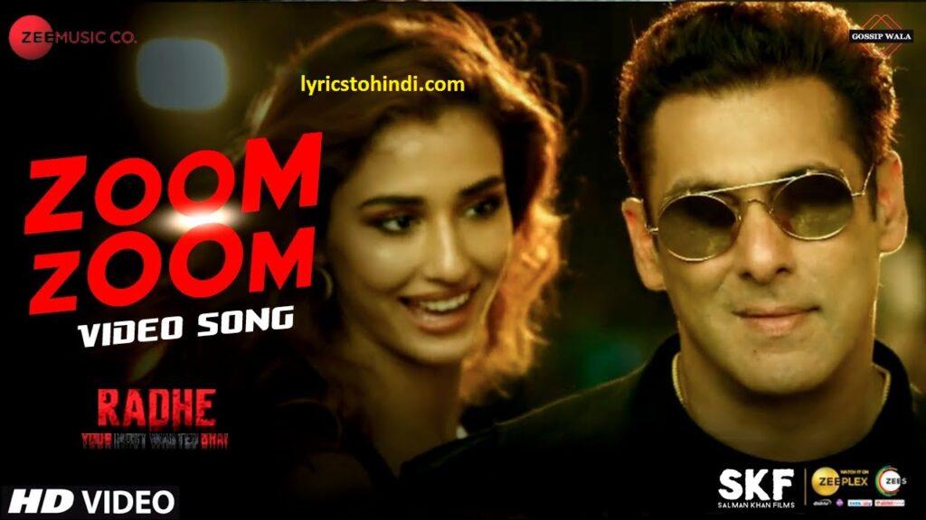 Zoom Zoom lyrics, Zoom Zoom lyrics in hindi, Zoom Zoom lyrics of radhe movie, Zoom Zoom lyrics in hindi, Zoom Zoom lyrics of ash king, Zoom Zoom lyrics of lulia vantur, ज़ूम ज़ूम लिरिक्स इन हिंदी ,