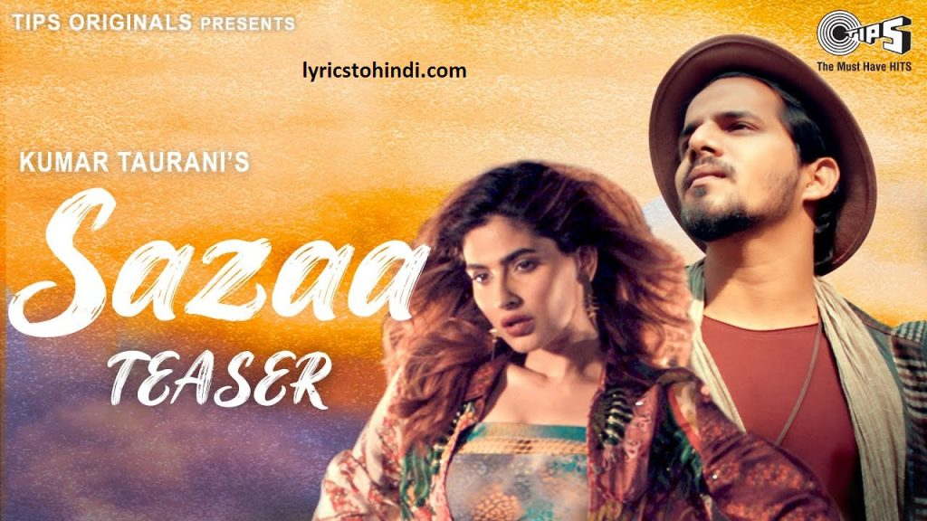 Sazaa Pyar Ki lyrics, Sazaa Pyar Ki lyrics in hindi, Sazaa Pyar Ki lyrics of sameer khan, Sazaa Pyar Ki song lyrics, सज़ा प्यार की लिरिक्स इन हिंदी ,
