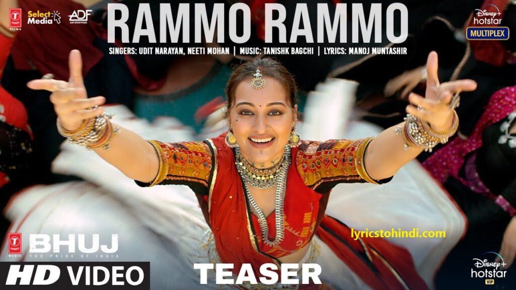 Rammo Rammo lyrics, Rammo Rammo lyrics in hindi, Rammo Rammo lyrics by Udit Narayan, Rammo Rammo lyrics by Neeti Mohan, Rammo Rammo song lyrics movie of Bhuj, रम्मो रम्मो लिरिक्स इन हिंदी ,